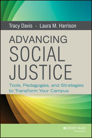 Advancing Social Justice: Tools, Pedagogies, and Strategies to Transform Your Campus (1118417518) cover image