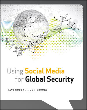 Using Social Media for Global Security (1118442318) cover image