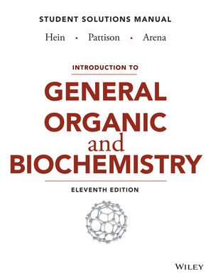 Introduction to General, Organic, and Biochemistry Student Solutions Manual, 11th Edition