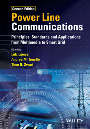 Power Line Communications: Principles, Standards and Applications from Multimedia to Smart Grid, 2nd Edition (1118676718) cover image