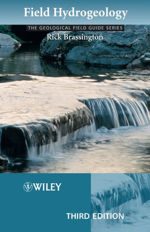 Field Hydrogeology, 3rd Edition (1118685318) cover image