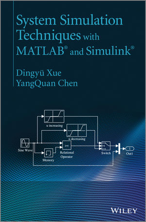 abstracts xue chen simulink book wiley Abstracts and keywords list for each chapter for the wiley new book: system simulation techniques with matlab and simulink dingyü xue, yangquan chen isbn.