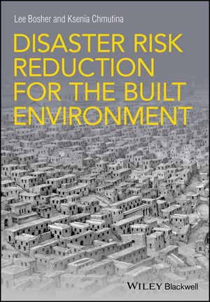 Disaster Risk Reduction for the Built Environment (1118921518) cover image