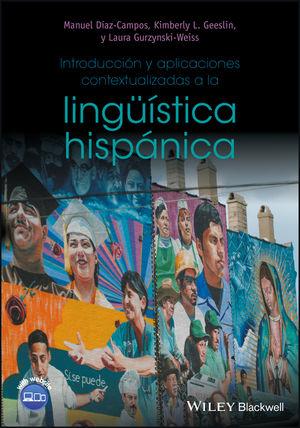 Introducción y aplicaciones contextualizadas a la lingüística hispánica (1118990218) cover image