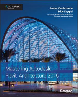 Sybex Mastering Autodesk Revit Architecture 2016