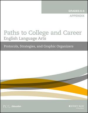 English Language Arts Appendix: Protocols and Strategies, Grades 6-8
