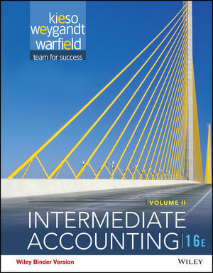 Intermediate Accounting, Volume 2, 16th Edition Binder Ready Version