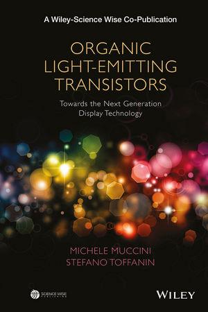 Organic Light-Emitting Transistors: Towards the Next Generation Display Technology (1119190118) cover image