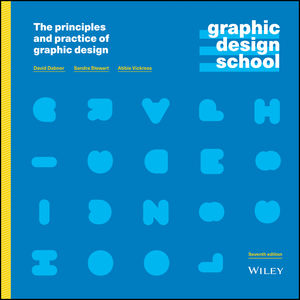 Graphic Design School: The Principles and Practice of Graphic Design, 7th Edition