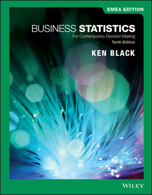 Business Statistics: For Contemporary Decision Making, 10th Edition, EMEA Edition