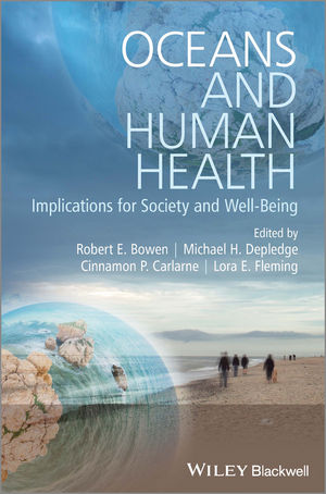 Oceans and Human Health: Implications for Society and Well-Being (1119941318) cover image