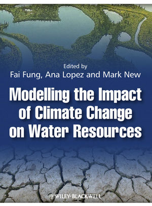 Modelling the Impact of Climate Change on Water Resources (1405196718) cover image