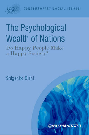 The Psychological Wealth of Nations: Do Happy People Make a Happy Society? (1444354418) cover image