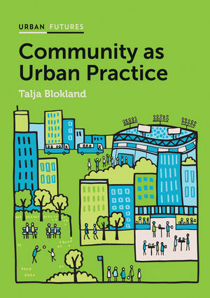 Community as Urban Practice (1509504818) cover image