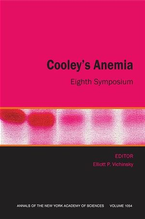 Cooley's Anemia: Eighth Symposium, Volume 1054