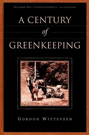 A Century of Greenkeeping