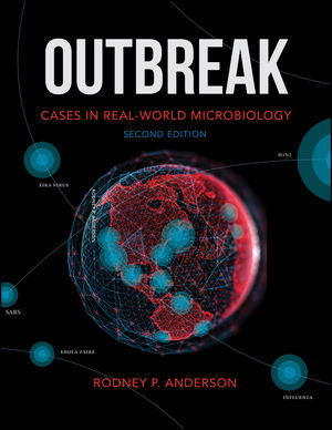 Outbreak: Cases in Real-World Microbiology, 2nd Edition