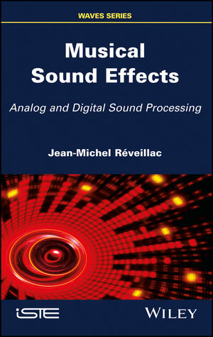Musical Sound Effects: Analog and Digital Sound Processing