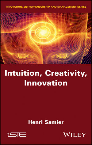 Intuition, Creativity, Innovation