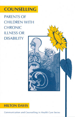 Counselling Parents of Children with Chronic Illness or Disability (1854330918) cover image
