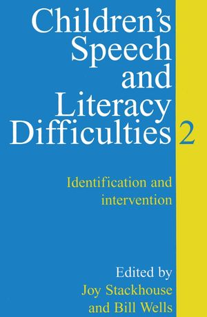 Children's Speech and Literacy Difficulties: Identification and Intervention, Book 2
