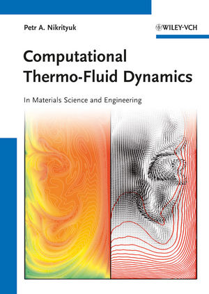 Computational Thermo-Fluid Dynamics: In Materials Science and Engineering (3527331018) cover image