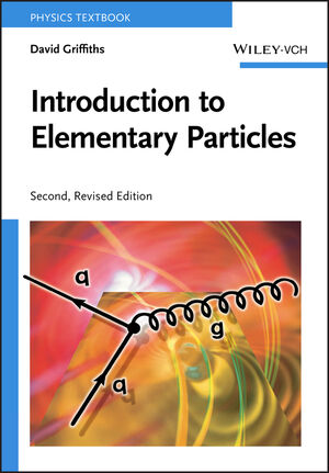 Introduction to Elementary Particles , 2nd, Revised Edition (3527406018) cover image