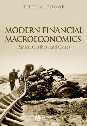 Modern Financial Macroeconomics: Panics, Crashes, and Crises (EHEP001018) cover image