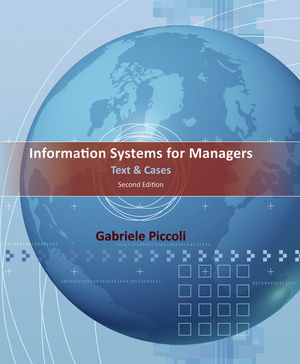 Information Systems for Managers: Text & Cases, 2nd Edition (EHEP002018) cover image