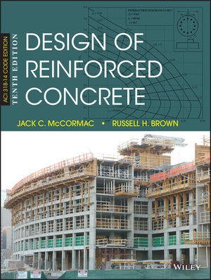 Wiley Design of Reinforced Concrete 10th Edition Jack C