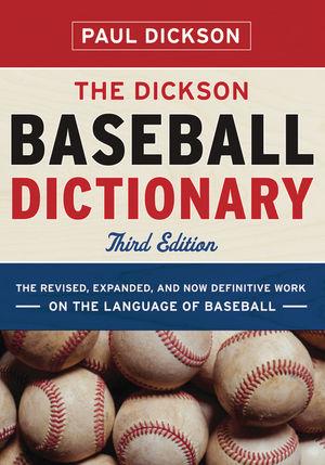 The Dickson Baseball Dictionary, 3rd Edition