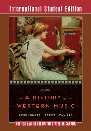 A History of Western Music 9th Edition ISE