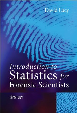 Introduction to Statistics for Forensic Scientists (0470022019) cover image