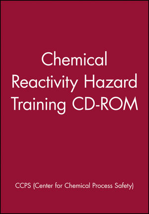 Chemical Reactivity Hazard Training CD-ROM, Network Version