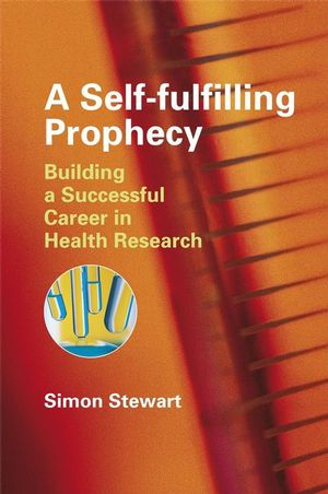A Self-fulfilling Prophecy: Building a Successful Career in Health Research