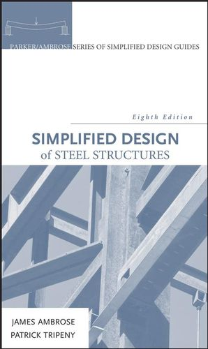 Simplified Design of Steel Structures, 8th Edition