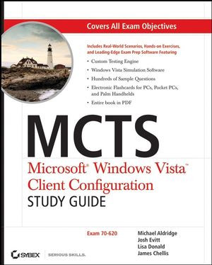 MCTS: Microsoft Windows Vista Client Configuration Study Guide: Exam 70-620 (0470108819) cover image