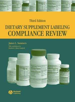 Dietary Supplement Labeling Compliance Review, 3rd Edition (0470384719) cover image