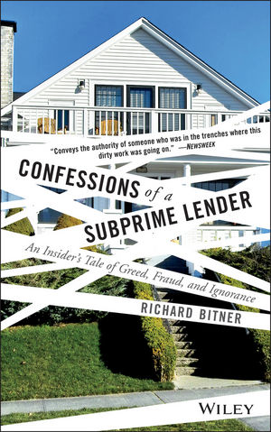 Confessions of a Subprime Lender: An Insider