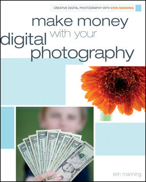 Make Money with your Digital Photography (0470474319) cover image