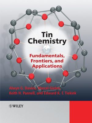 Tin Chemistry: Fundamentals, Frontiers, and Applications (0470517719) cover image