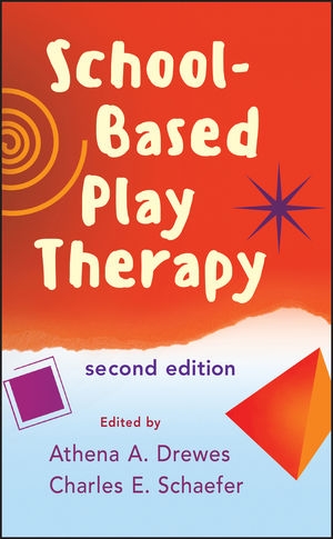 School-Based Play Therapy, 2nd Edition (0470555319) cover image