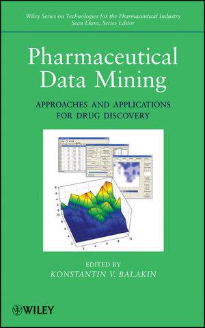 Pharmaceutical Data Mining: Approaches and Applications for Drug Discovery  (0470567619) cover image