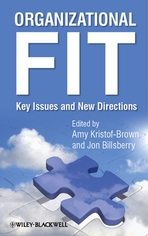 Organizational Fit: Key Issues and New Directions (0470683619) cover image