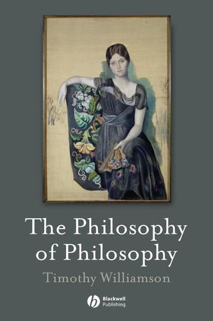 The Philosophy of Philosophy (0470695919) cover image
