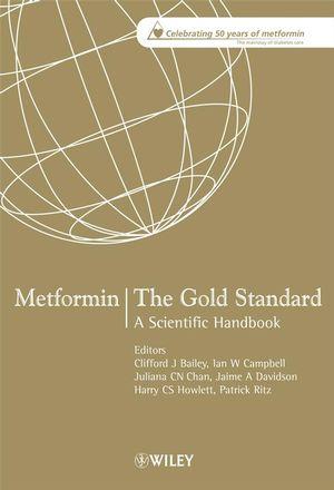 Metformin - The Gold Standard: A Scientific Handbook