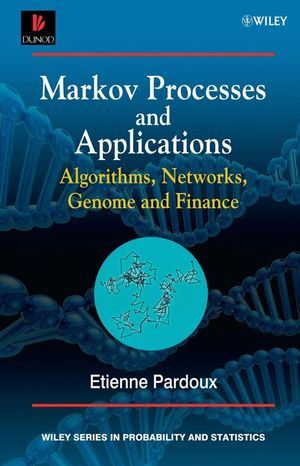 Markov Processes and Applications: Algorithms, Networks, Genome and Finance (0470772719) cover image