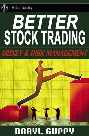 Better Stock Trading: Money and Risk Management (0470821019) cover image