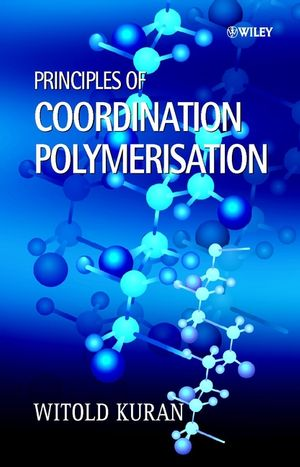 Principles of Coordination Polymerisation: Heterogeneous and Homogeneous Catalysis in Polymer Chemistry -- Polymerisation of Hydrocarbon, Heterocyclic and Heterounsaturated Monomers