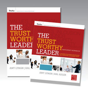 The Trustworthy Leader: A Training Program for Building and Conveying Leadership Trust Participant Workbook Set (0470906219) cover image